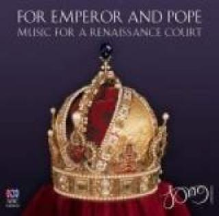 For Emperor and Pope - The Song Company