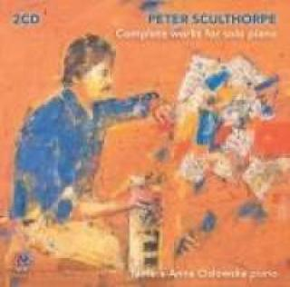Sculthorpe, Peter: Complete works for solo piano - Cislowska, Tamara-Anna