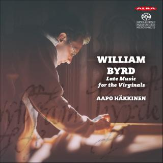 William Byrd & Orlando Gibbons: Late Music for the Virginals - Häkkinen, Aapo - harpsichord