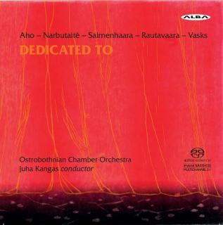 Dedicated to - Osthrobothnian Chamber Orchestra | Kangas, Juha – conductor