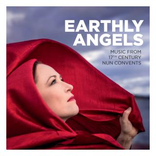 Earhly Angels - Music from 17th Century Nun Convents - Earthly Angels Ensemble / Dahlbäck, Kaijsa (soprano)