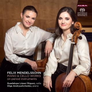 Mendelssohn, Felix: PIANO & CELLO WORKS on period instruments - Íñiguez, Guadalupe López (cello) / Andryushchenko, Olga (piano Erard)