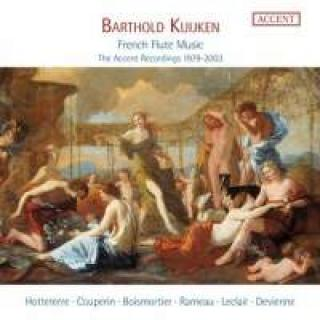 Barthold Kujken: French Flute Music - The Accent Recordings 1979-2003 - Kujken, Barthold