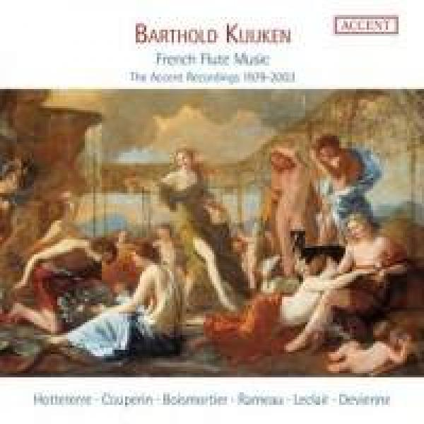 Barthold Kujken: French Flute Music - The Accent Recordings 1979-2003 <span>-</span> Kujken, Barthold