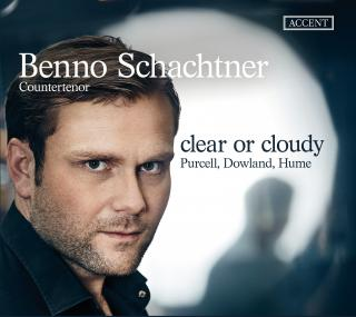 Clear or cloudy – Purcell, Dowland, Hume - Schachtner, Benno – countertenor