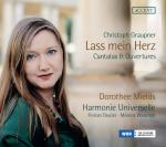 Graupner, Christoph: Lass mein Herz – Cantatas & Ouvertures <span>-</span> Mields, Dorothee