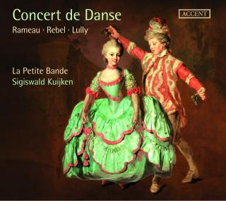 Concert de Danse – Rameau – Rebel – Lully – Charpentier - Delalande - La Petite Band | Kujken, Sigiswald | Crook, Howard - tenor