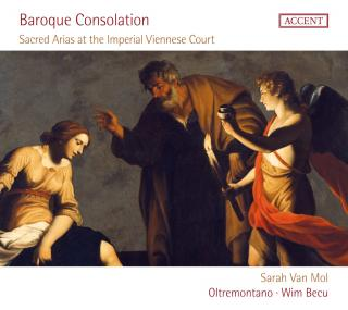 Baroque Consolation - Sacred Arias at the Imperial Viennese Court - Mol, Sarah van