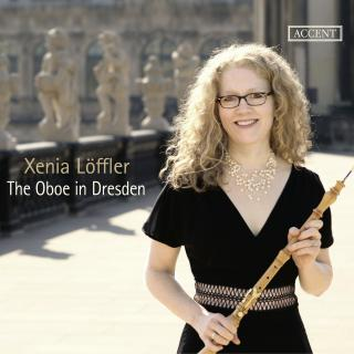 The Oboe in Dresden - Löffler, Xenia (oboe)