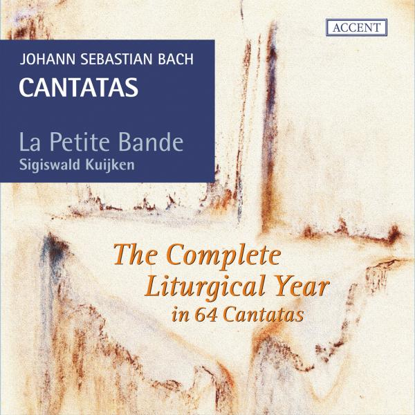 Bach, Johann Sebastian: Cantatas – The Complete Liturgical Year in 64 cantatas <span>-</span> Kujken, Sigiswald - conductor | La Petite Band