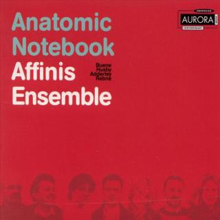 Anatomic Notebook - Affinis Ensemble