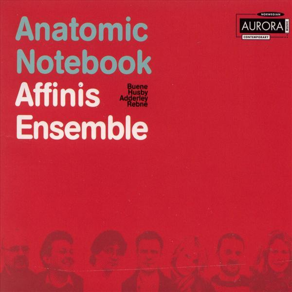 Anatomic Notebook <span>-</span> Affinis Ensemble