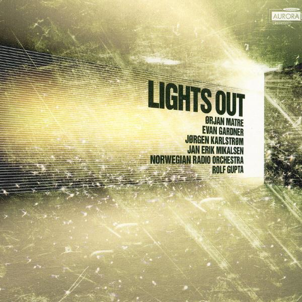 Lights Out - Kringkastingsorkestret/Gupta, Rolf