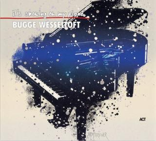 It's Snowing On My Piano - Wesseltoft, Bugge