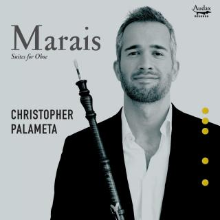 Marais, Marin: Suites for Oboe - Palameta, Christopher