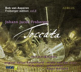 Froberger, Johann Jacob: Toccata (Froberger Edition Vol. 8) - Asperen, Bob van