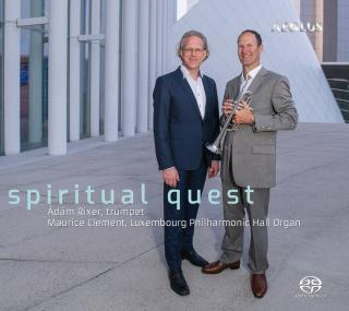 Spritual Quest - 20th & 21st music for organ & trumpet - Rixer, Ádám (trumpet) / Clement, Maurice (organ)