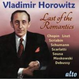 Vladimir Horowitz: Last of the Romantics - encores - Horowitz, Vladimir
