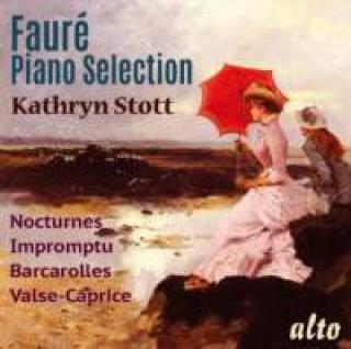 Fauré, Gabriel: Piano Selection - Stott, Kathryn