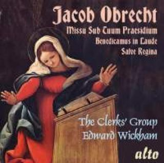 Obrecht, Jacob: Missa Sub Tuum Praesidium - The Clerks' Group