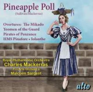 Sullivan, Arthur: Pineapple Poll & Favourite Overtures - Mackerras, Charles / Sargent, Malcolm