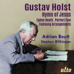Holst, Gustav: Hymn of Jesus; Egdon Heath; Perfect Fool; Folksongs Arr. <span>-</span> Boult, Sir Adrian*$ - conductor