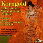 Korngold, Erich: Cello Concerto; Much Ado about Nothing (Suite); Straussiana; <span>-</span> Linz Bruckner Orchestra | Richter, Caspar - conductor | Bailey, Zuill# – cello
