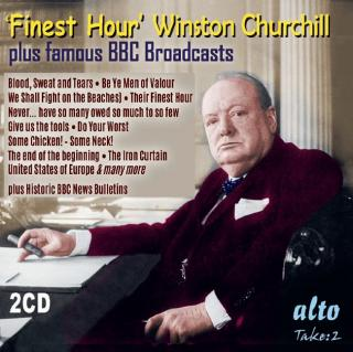 'Finest Hour' Winston Churchill's Greatest Speeches Plus Wartime News Bulletins - Churchill, Winston