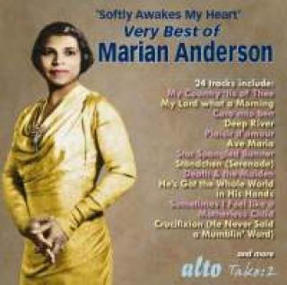 Softly Awakes My Heart: Very Best of Marian Anderson - Arias – Songs – Anthems – Spirituals - Anderson, Marian