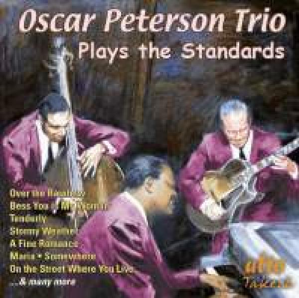Oscar Peterson Trio plays the Standards <span>-</span> Oscar Peterson Trio