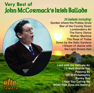 John McCormack – Very Best of John McCormack – Ballads of the Irish Tenor - McCormack, John – tenor