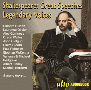 Great Shakespeare Speeches: Famous Voices - Burton, Richard / Olivier, Laurence / Welles, Orson / Guinness, Alec / Robeson, Paul / etc