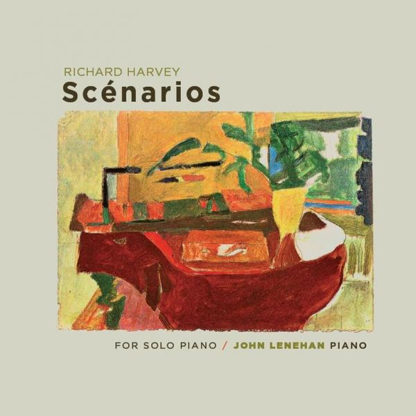 Harvey, Richard: Scenarios for Solo Piano <span>-</span> Lenehan, John