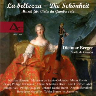 La Bellezza – The Beauty - Music For Viola Da Gamba Solo - Berder, Dietmar (viola da gamba)