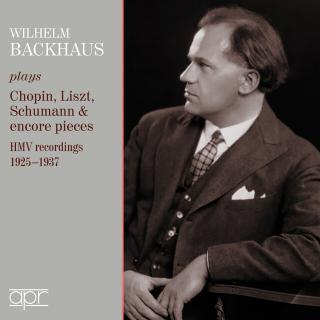 Wilhelm Backhaus plays Chopin, Liszt Schumann & encore pieces. HMV recordings 1925-1937 - Backhaus, Wilhelm - piano