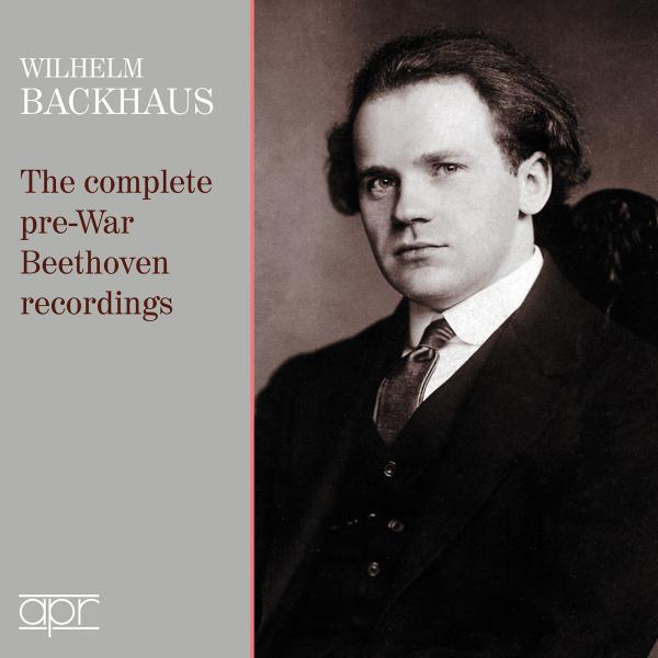 Wilhelm Backhaus: The Complete Pre-War Beethoven Recordings <span>-</span> Backhaus, Wilhelm - piano