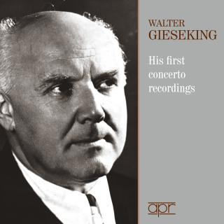 Walter Gieseking – His first Concerto Recordings 1932-1939 - Gieseking, Walter - piano