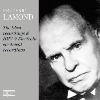 Frederic Lamond: The Liszt, HMV & Electrola Recordings - Lamond, Frederic - piano