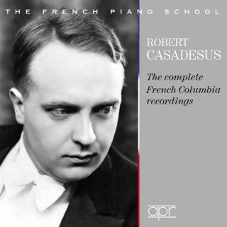 Robert Casadesus - The complete French Columbia Recordings - Casadesus, Robert (piano)