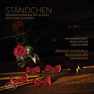 Schubert, Franz: Ständchen - Works for Male Choir - Renner Ensemble Regensburg / Pritschet, Hans