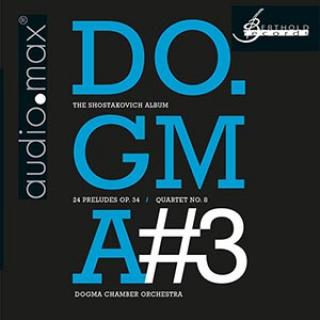 Do.Gma#3 - The Shostakovich Album - dogma chamber orchestra