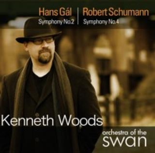 Gál, Hans Symphony No. 2 / Schumann Symphony No. 4 - Woods Kenneth / Orchestra of the Swan