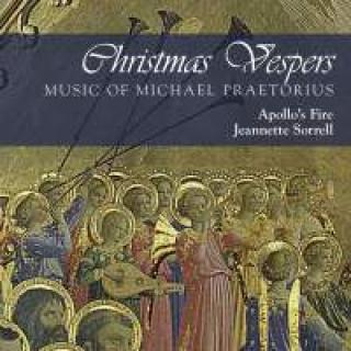 Christmas Vespers: Music Of Michael Praetorius - Apollo's Fire