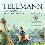 Telemann, Georg Philipp: Don Quixote And Other Suites & Concertos <span>-</span> Apollo's Fire