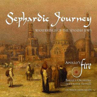 Sephardic Journey - Wanderings Of The Spanish Jews - Apollo's Fire