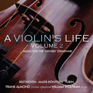 A Violin's Life, Volume 2 - Music for the 'Lipinski' Strad - Almond, Frank