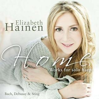 Home - Works for Solo Harp by Bach, Debussy & Sting - Hainen, Elizabeth – harp