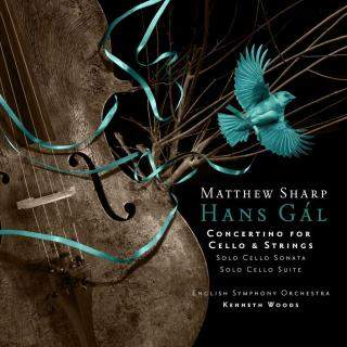 Gál, Hans: Cello Concertino; Solo Cello Sonata; Solo Cello Suite - Sharp, Matthew - cello