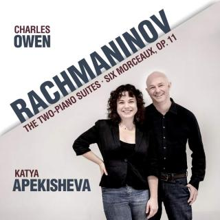 Rachmaninov, Sergei: Two-Piano Suites & Six Morceaux, Op. 11 - Owen, Charles and Apekisheva, Katya - pianos