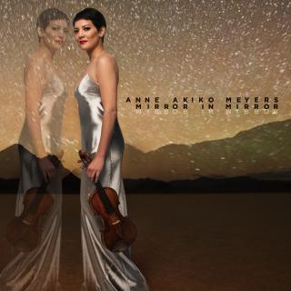 Mirror in Mirror - Meyers, Anne Akiko - violin
